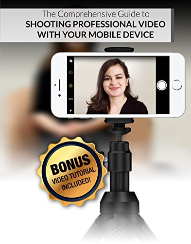 Shooting Professional Video with Your Mobile Device cover