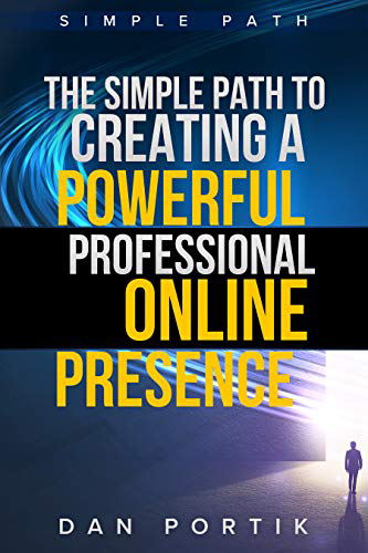 The Simple Path To Creating A Powerful, Professional Online Presence cover